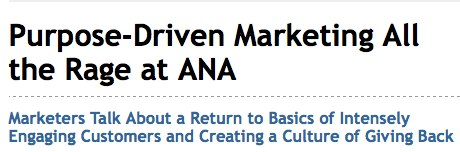 Purpose-Driven Marketing All the Rage at ANA - Advertising Age - Special Report_ ANA 2010